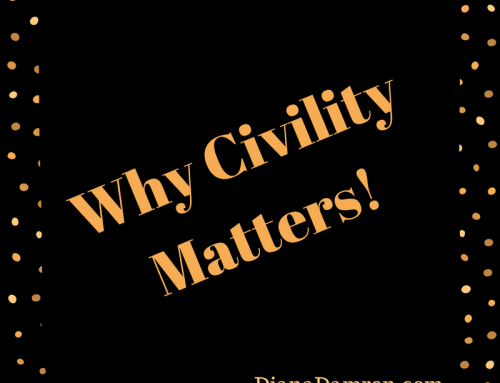 Why Civility Matters!
