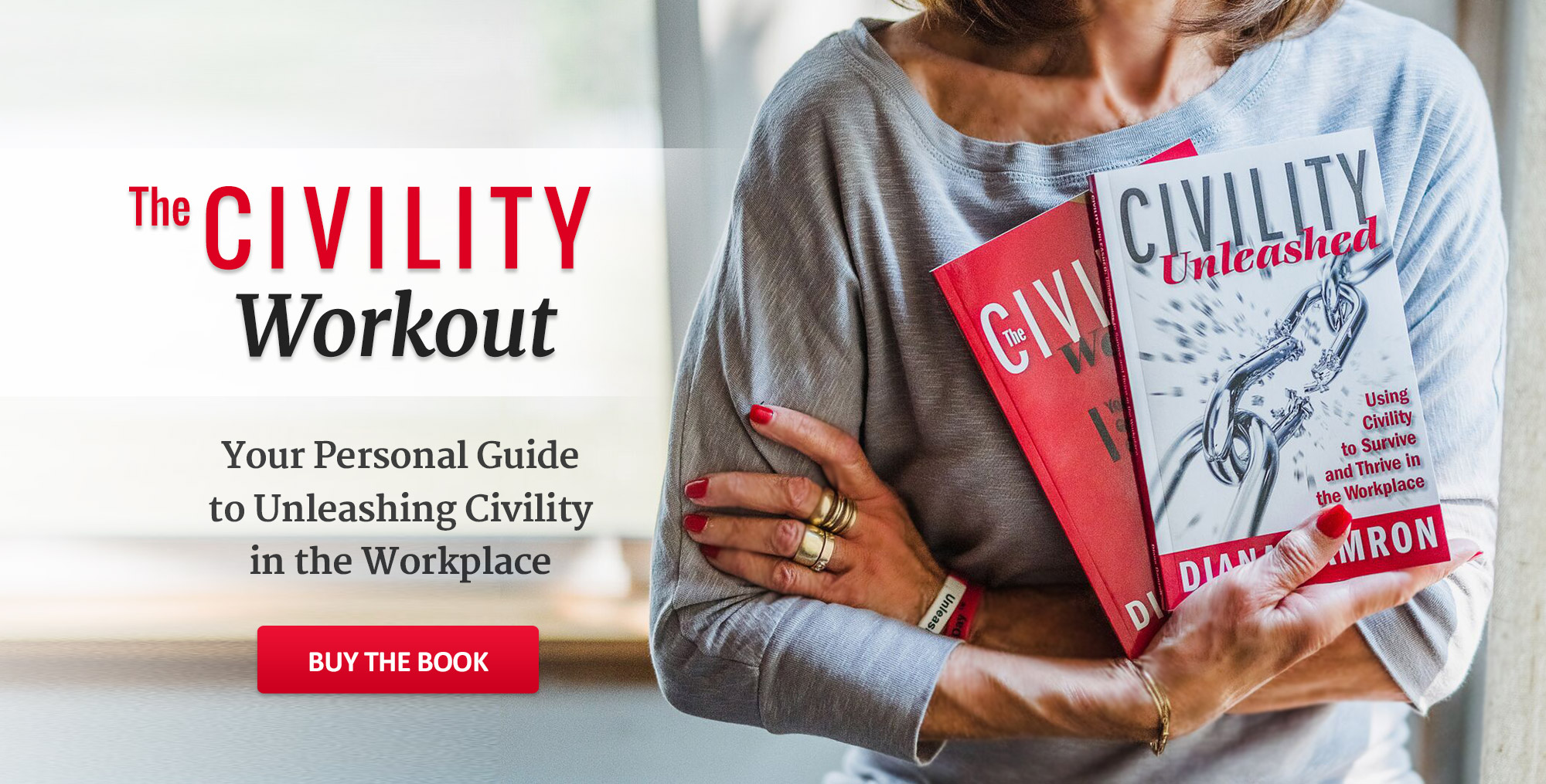 Diana Damron: Civility Workout, Civility Unleashed