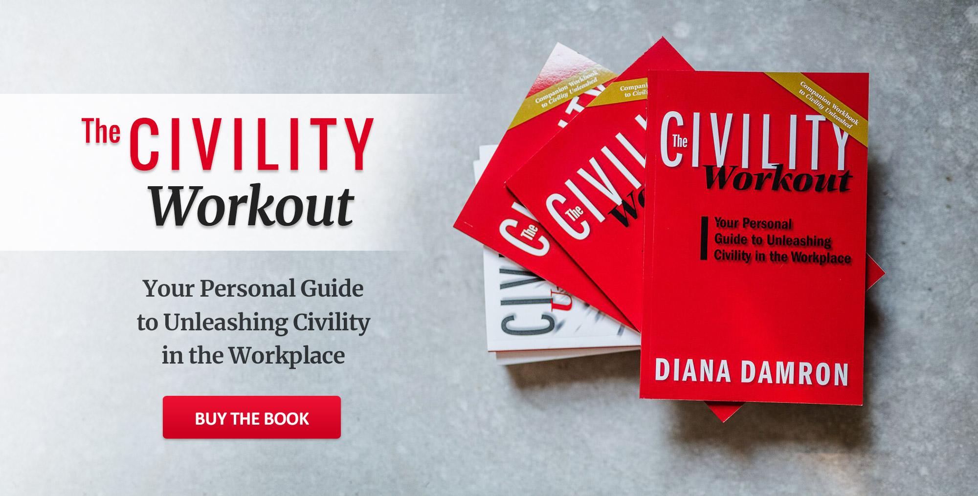 Diana Damron: Civility Workout, Civility Unleashed